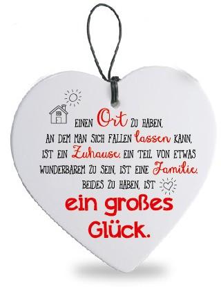"""Herz mit Spruch Botschaft """"Einen Ort zu haben, an dem man sich fallen lassen kann, ist ein Zuhause. Ein Teil von etwas wunderbarem zu sein, ist eine Familie. Beides zu haben, ist ein großes Glück"""""""