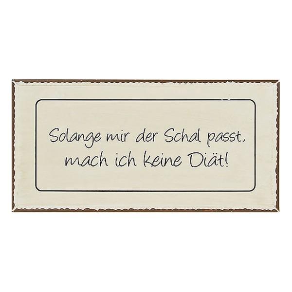 Blechschild Solange Mir Der Schal Passt Mach Malou Shop