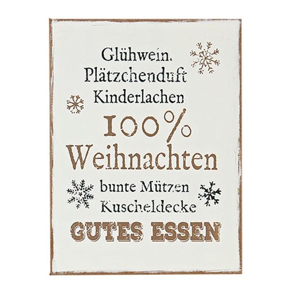 Holztafel, Holz Schild mit Spruch- Glühwein, Plätzchenduft, Kinderlachen, 100% Weihnachten, bunte Mützen, Kuscheldecke, gutes Essen, 3259400, 4020606127082
